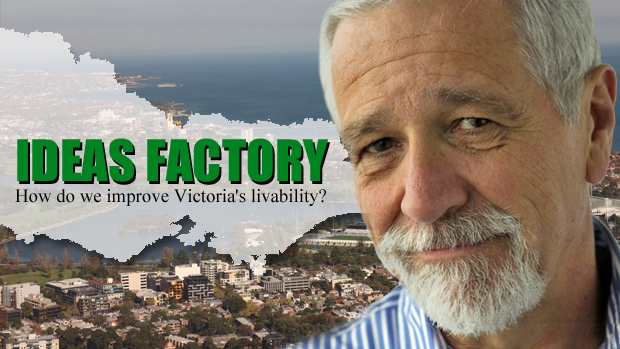 Article image for IDEAS FACTORY | How do we improve Victoria's livability?
