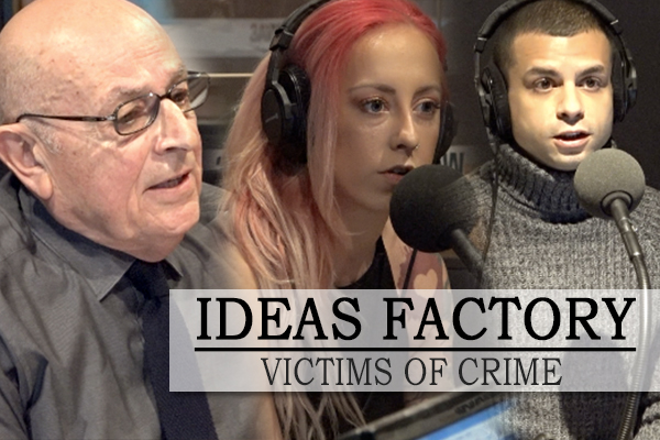 Article image for IDEAS FACTORY: Three victims of crime join Neil Mitchell in studio