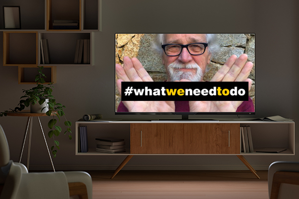 Article image for The #WhatWeNeedToDo campaign goes to prime-time TV